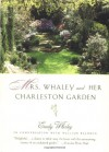 Mrs. Whaley and Her Charleston Garden - Emily Whaley, William P. Baldwin