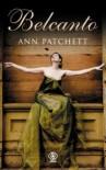 Belcanto - Ann Patchett