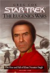 The Eugenics Wars Vol I:  The Rise and Fall of Khan Noonien Singh (Star Trek) - Greg Cox