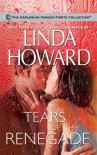 Tears Of The Renegade - Linda Howard