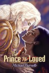 The Prince He Loved - Michael Barnette