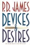 Devices & Desires  - P.D. James