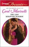 The Last Kolovsky Playboy - Carol Marinelli