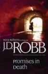 Promises in Death - Nora as Robb,  J. D. Roberts