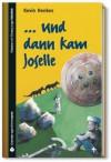 ...und dann kam Joselle (SZ Junge Bibliothek Jugendliteraturpreis, #4) - Kevin Henkes