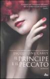Il principe e il peccato - Jacqueline Carey, Gianluigi Zuddas