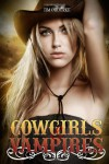 Cowgirls & Vampires (Book One): Samantha Carter Series: 1 - Tim O'Rourke