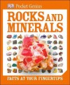 Pocket Genius: Rocks and Minerals: Facts at Your Fingertips - DK Publishing