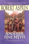 Another Fine Myth - Robert Lynn Asprin