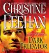 Dark Predator (Carpathians, #22) - Christine Feehan, Erik Bergmann, Kristine Ryan