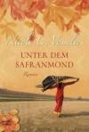 Unter dem Safranmond - Nicole C. Vosseler