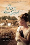 The Last Van Gogh - Alyson Richman