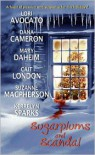 Sugarplums and Scandal (Includes: Love at Stake, #2.5) - Dana Cameron, Mary Daheim, Lori Avocato, Kerrelyn Sparks
