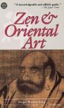 Zen & Oriental Art - Hugo Munsterberg