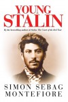 Young Stalin - Simon Sebag Montefiore