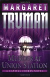 Murder at Union Station - Margaret Truman