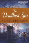 The Deadliest Sin - Caroline Richards