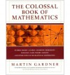 The Colossal Book of Mathematics - Martin Gardner