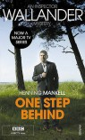 One Step Behind (Wallander #7)(TV Tie-in) - Henning Mankell, Ebba Segerberg
