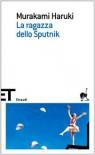 La ragazza dello Sputnik - Haruki Murakami, Giorgio Amitrano