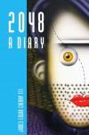 2048 : A Diary - Cherry III,  James Edgar