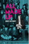 All Made Up - Janice Galloway