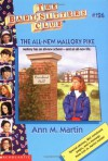 The All-New Mallory Pike (Baby-Sitters Club # 126) - Ann Matthews Martin