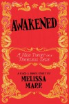 Awakened: A New Twist on a Timeless Tale - Melissa Marr