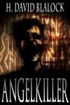 AngelKiller - H. David Blalock