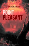 Point Pleasant - Jen Archer Wood, Svetlana Fictionalfriend