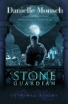 Stone Guardian (Entwined Realms #1) - Danielle Monsch