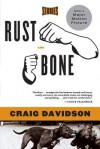 Rust and Bone: Stories - Craig Davidson