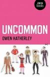 Uncommon: An Essay on Pulp - Owen Hatherley