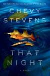 That Night - Chevy Stevens