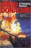 A Hanging Matter - David Donachie