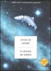 Il salmone del dubbio - Douglas Adams, Laura Serra