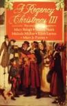 A Regency Christmas III - Mary Balogh, Mary Jo Putney, Edith Layton, Sandra Heath, Melinda McRae