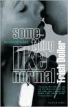 Something Like Normal - Trish Doller