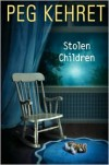 Stolen Children - Peg Kehret