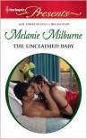 Unclaimed Baby - Melanie Milburne