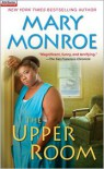 The Upper Room - Mary Monroe