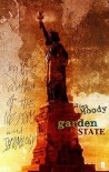 Garden State - Rick Moody