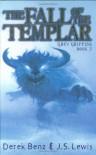 The Fall of the Templar - Derek Benz, J.S. Lewis