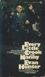 Every Little Crook and Nanny - Evan Hunter
