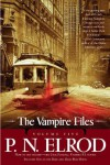 The Vampire Files, Volume Five - P.N. Elrod