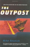 The Outpost - Mike Resnick