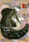 Vampire Hunter D Volume 16: Tyrant's Stars - Parts One and Two - Hideyuki Kikuchi, Yoshitaka Amano