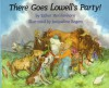 There Goes Lowell's Party! - Esther Hershenhorn