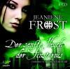 Der sanfte Hauch der Finsternis (Night Huntress 04) - Jeaniene Frost