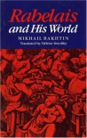 Rabelais and His World - Mikhail Bakhtin
